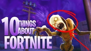 10 Things You Don't Know About Fortnite