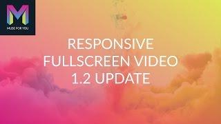 Responsive Fullscreen Video Widget 1 2 Update Adobe Muse CC Muse For You