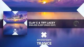 Clay C & Tiff Lacey - Endless Sleep (Radio Edit)
