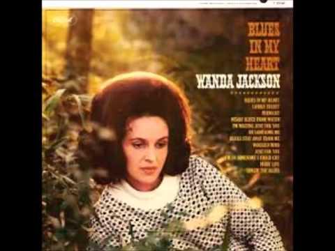 Wanda Jackson - Blues Stay Away from Me (1964).