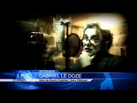 Interview Gabriel Le Doze (voix de Kevin Costner, Kevin Spacey, Gary Oldman)