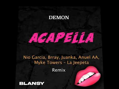 Nio Garcia, Brray, Juanka, Anuel AA, Myke Towers – La Jeepeta Remix '' Acapella Studio ''