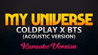 Coldplay X BTS - My Universe (Acoustic Version)(Instrumental)