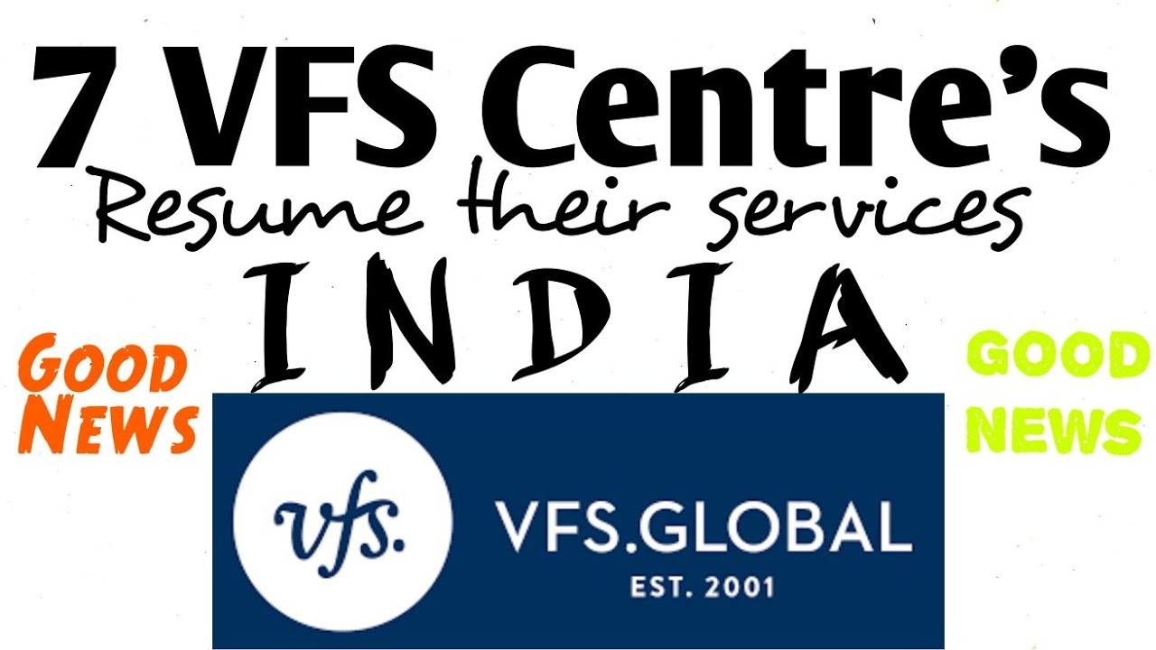 VFS Global new Update | 29 June 2020 | 7 VFS Global Centre Resume services in India | VFS  reopened