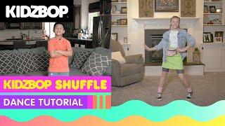KIDZ BOP Kids - KIDZ BOP Shuffle (Dance Tutorial)