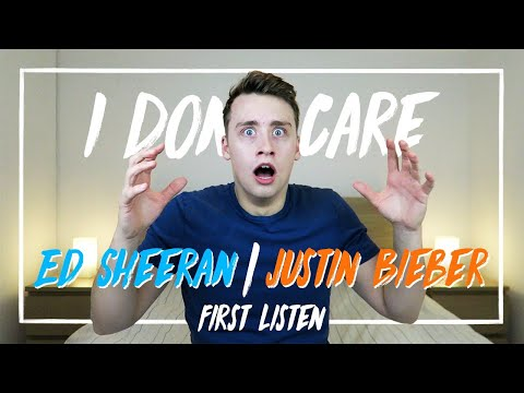 Ed Sheeran & Justin Bieber | I Don't Care (First Listen)