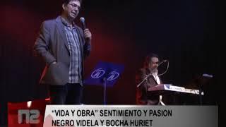 """""""VIDA Y OBRA"""" SENTIMIENTO Y PASION    NEGRO VIDELA Y BOCHA HURIET"""
