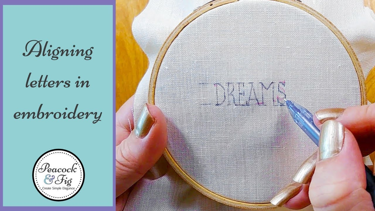 Aligning Letters In Hand Embroidery Patterns Youtube