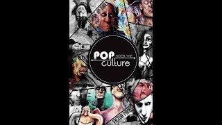 Pop Goes the Culture Movie - NEW Trailer !