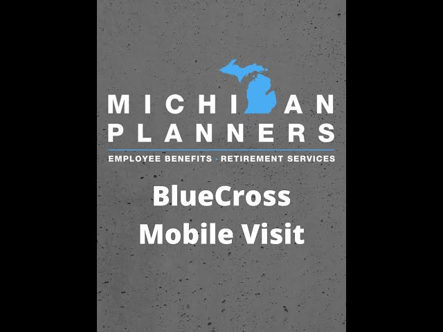 Blue Cross Mobile Visit