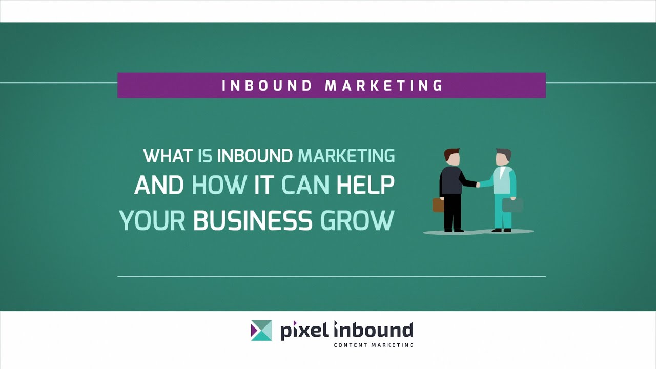 Inbound Marketing - The marketing strategy for the digital age