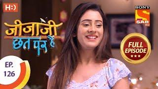 Jijaji Chhat Per Hai - Ep 126 - Full Episode - 3rd July, 2018