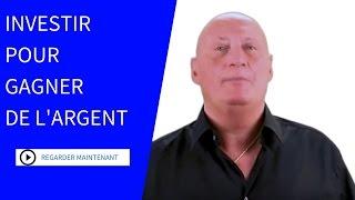 Comment investir pour gagner de l'argent ?