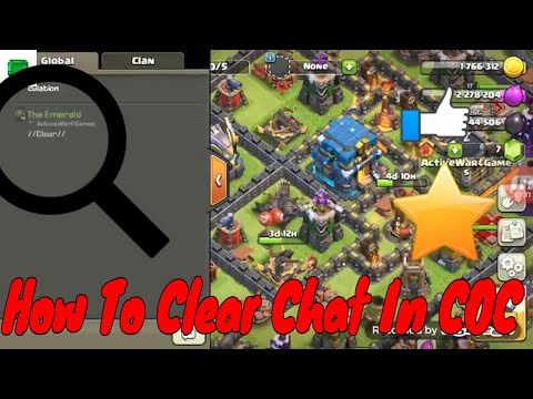 Clash Of Clans/ How To Reset Chat