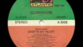Clubhouse - Deep In My Heart (Red Zone Mix)