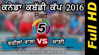CANADA KABADDI CUP - 16 ! MULLANPUR ! OPEN 3rd QUARTER FINAL ! WAKILANWALA v/s KHAI | HD | 5th