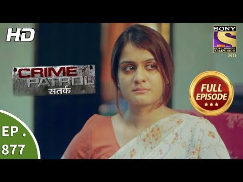 Crime Patrol - Ep 877 - Full Episode - 10th December, 2017
