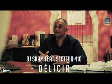 DJ Skam Ft. Secteur 410 - Delicia - Clip Officiel