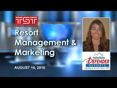 TST Broadcasting: Resort Management & Marketing - AUGUST 16, 2016