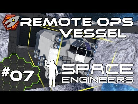 Remote Operations Vessel - Null Corp: Space Engineers #07