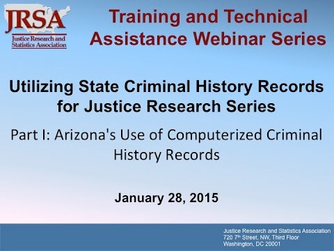 Arizona's Use of Computerized Criminal History Records