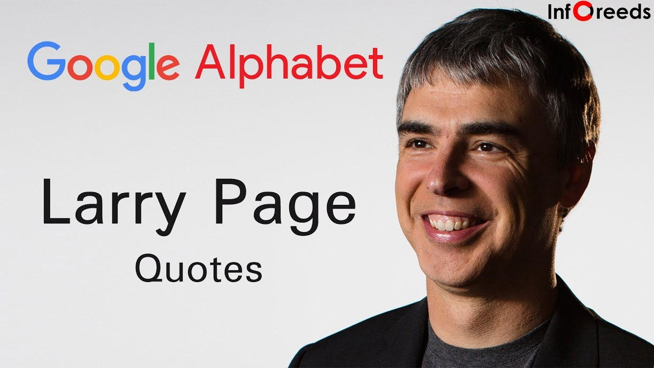 larry page quotes top inspirational motivational quotes