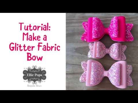 Tutorial : Make a Glitter Fabric Bow using Scissors