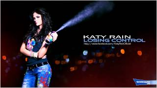 Katy Rain - Losing Control [Produced by A.Tostogan]