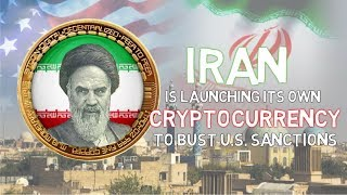 Iran Is Launching Its Own #Cryptocurrency To Bust US Sanctions