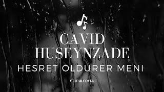 Elvin Mirzəzadə - həsrət öldürər məni 😟 feat (Cavid Hüseynzadə)