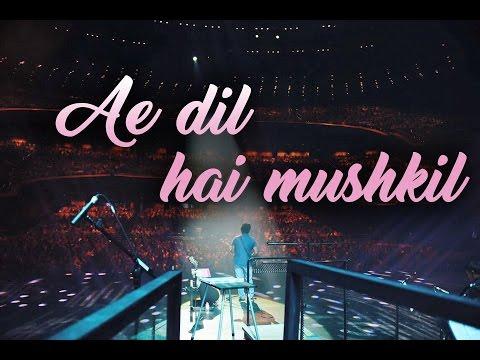 Arijit Singh Live   Ae dil hai mushkil