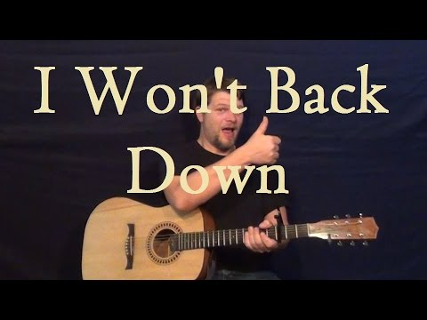 I Wont Back Down Tom Petty Easy Guitar Lesson How To Play Strum