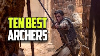 10 Best Archers in Film