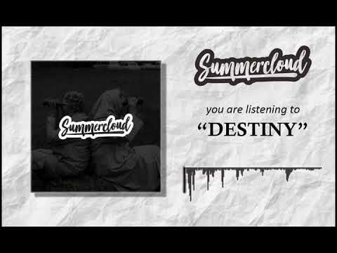 Summercloud - Destiny