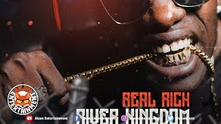Real Rich - River Kingdom [Plain Truth Riddim] March 2019
