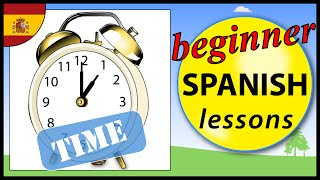 Tell the time in Spanish | Beginner Spanish Lessons for Children