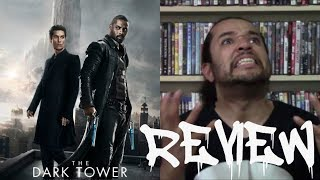 THE MOVIE ADDICT REVIEWS The Dark Tower (2017) AKA RANT