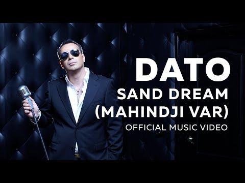 DATO- Sand Dream (Mahindji Var)   OFFICIAL MUSIC VIDEO
