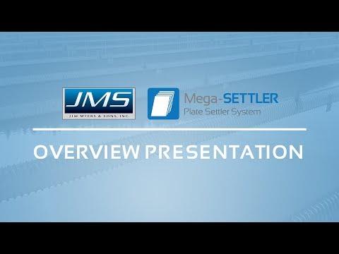 JMS Mega-SETTLER (Plate Settler System) Presentation