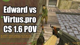POV: Edward vs. Virtus.pro @ Super Cup DTS CS 1.6 Demo
