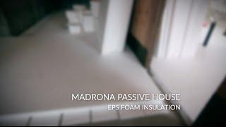 EPS Foam Insulation | Madrona Passive House