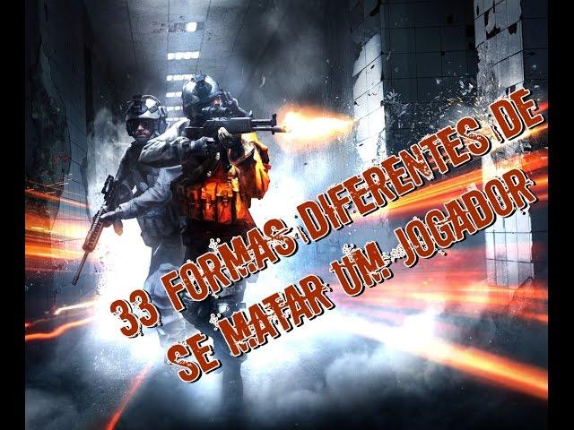 Battlefield 3 #33 formas diferentes de se matar um jogador