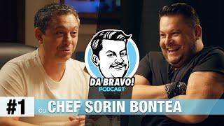 DA BRAVO! Podcast #1 cu chef Sorin Bontea