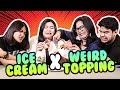 Trying Ice Cream With Weird Toping #CekOmbak