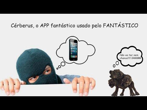 Cerberus, O aplicativo espião usado pela reportagem do Fantástico