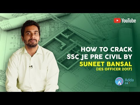 How To Crack SSC JE PRE CIVIL By Suneet Bansal (IES OFFICER 2017)