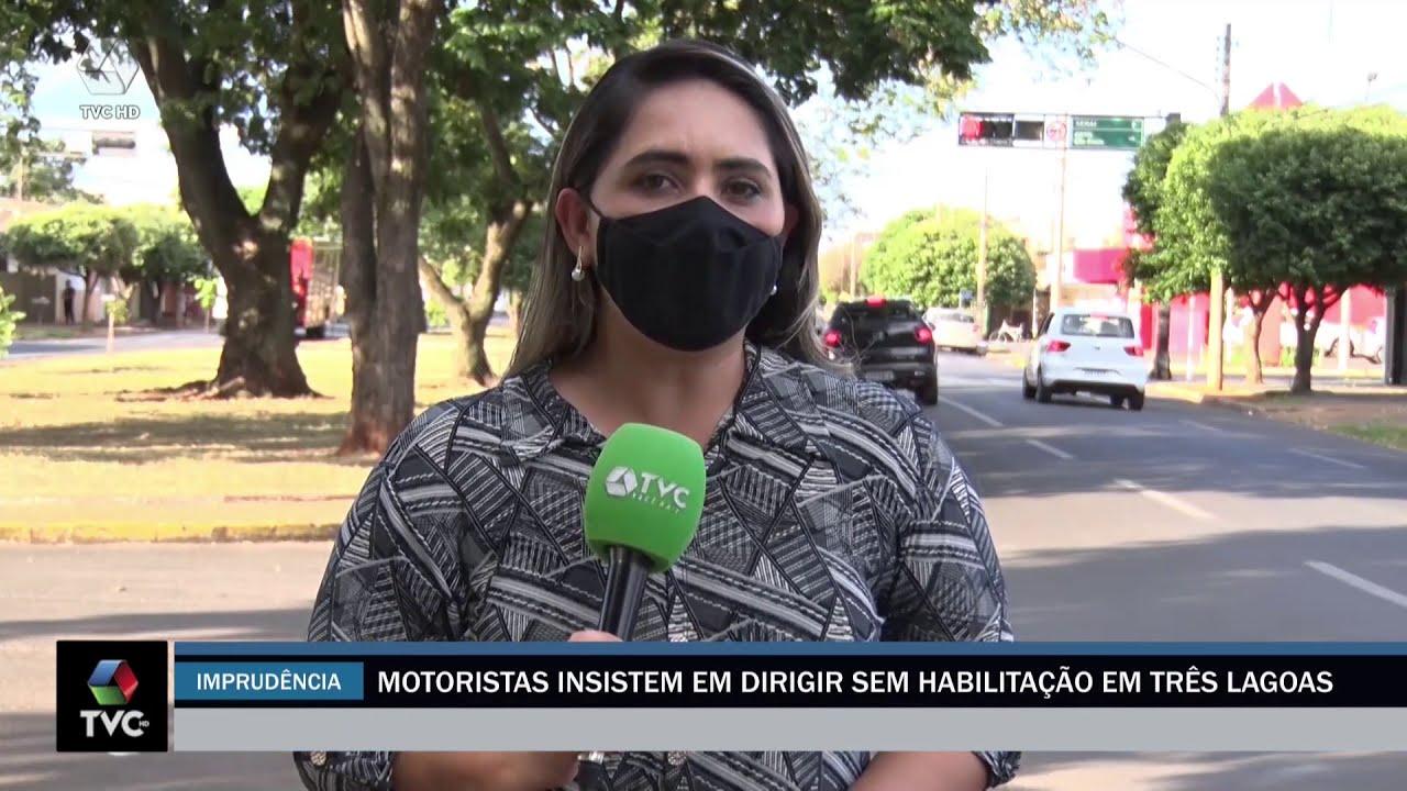 Motoristas imprudentes são pegos sem CNH no trânsito em Três Lagoas
