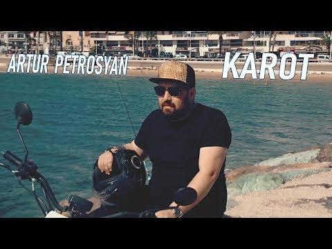 Artur Petrosyan - KAROT  █▬█ █ ▀█▀