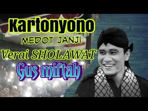KARTONYONO MEDOT JANJI VERSI SHOLAWAT GUS MIFTAH