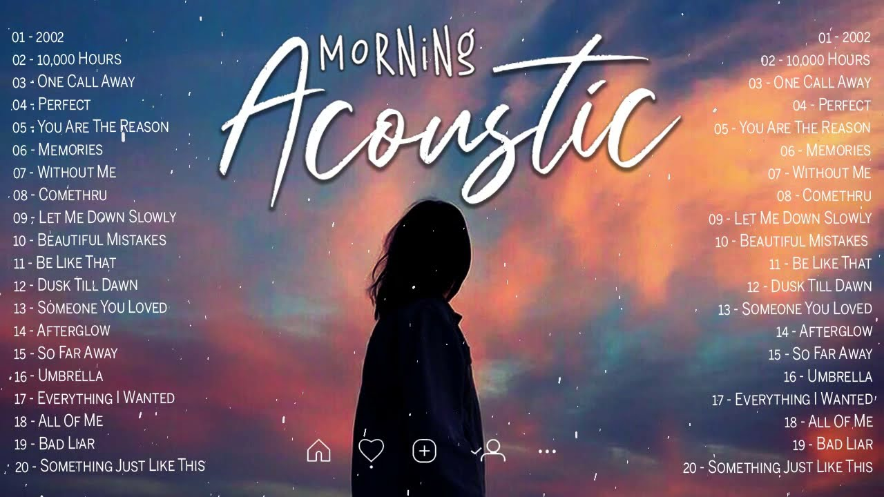 Morning Acoustic Songs 2021 Playlist - Best English Acoustic Love Songs Cover Of Popular Songs 2021